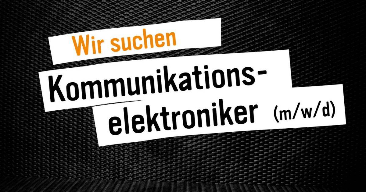 Wir suchen Kommunikationselektroniker/innen